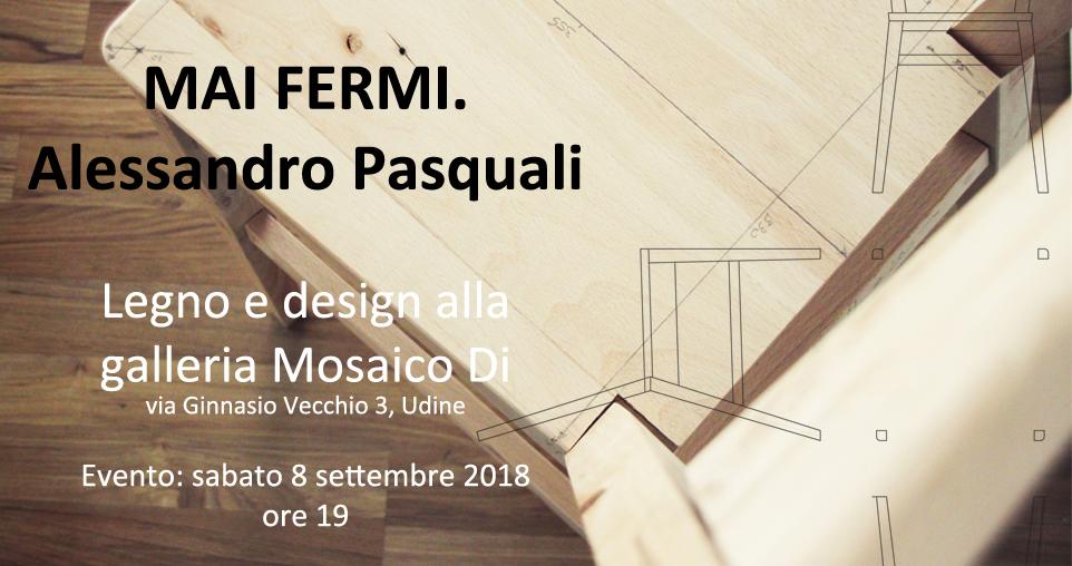 mostra legno e design di Alessandro Pasquali